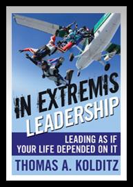Thomas Kolditz: In extremis leadership